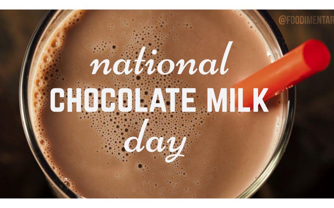 Happy National Chocolate Milk Day